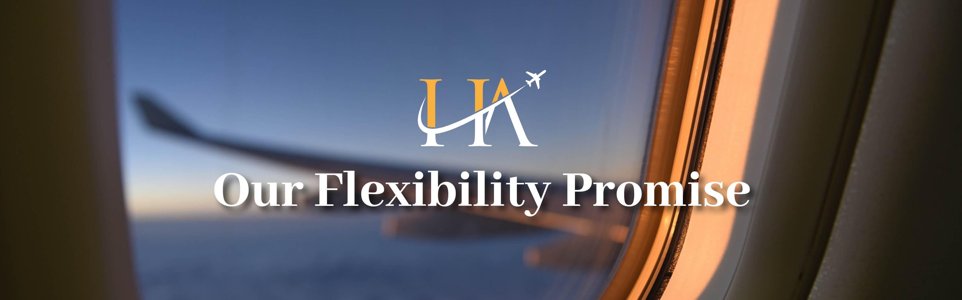 Our flexibility promise