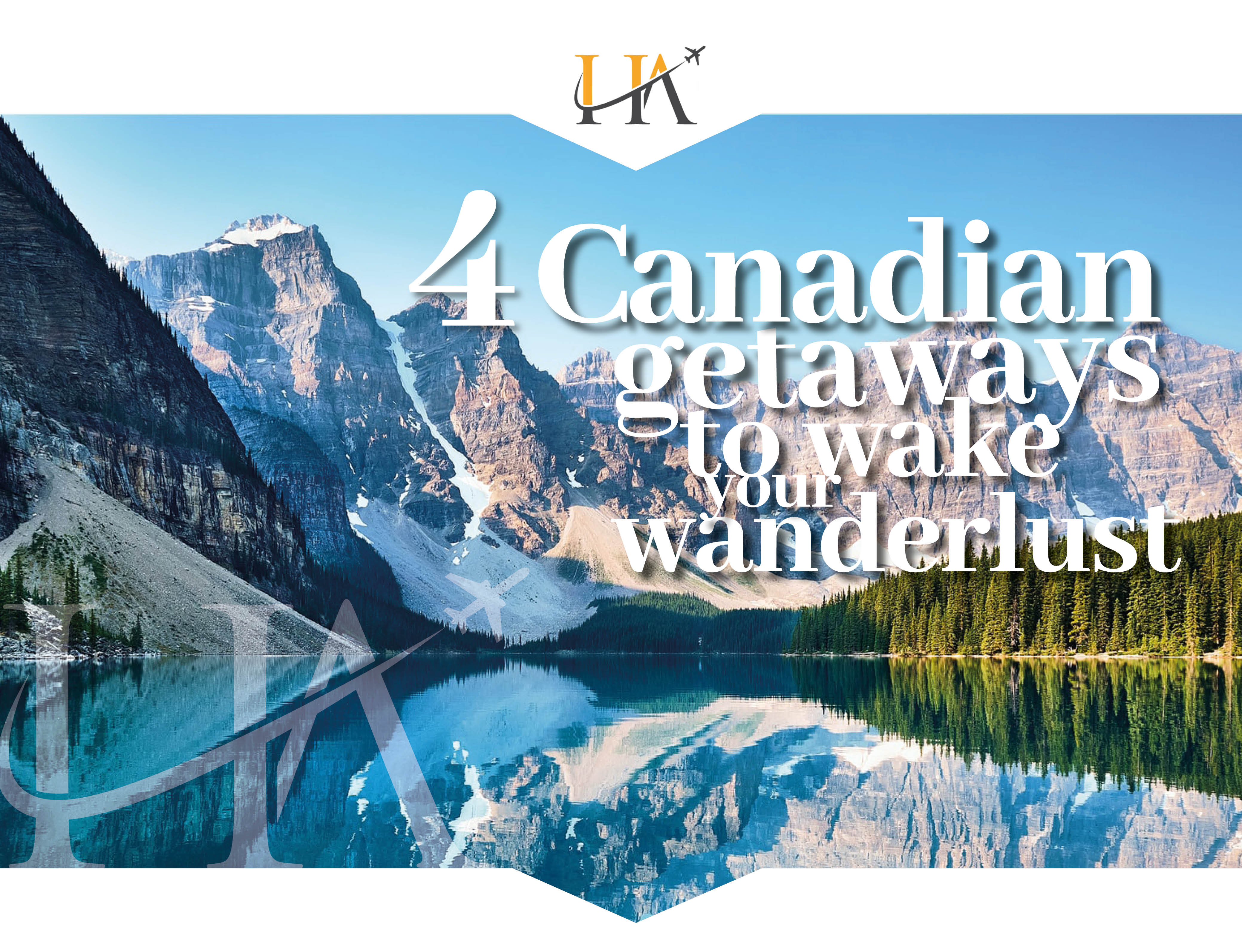 4 Canada holidays to inspire