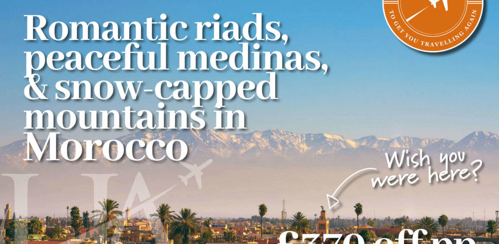 Morocco Holiday Offer