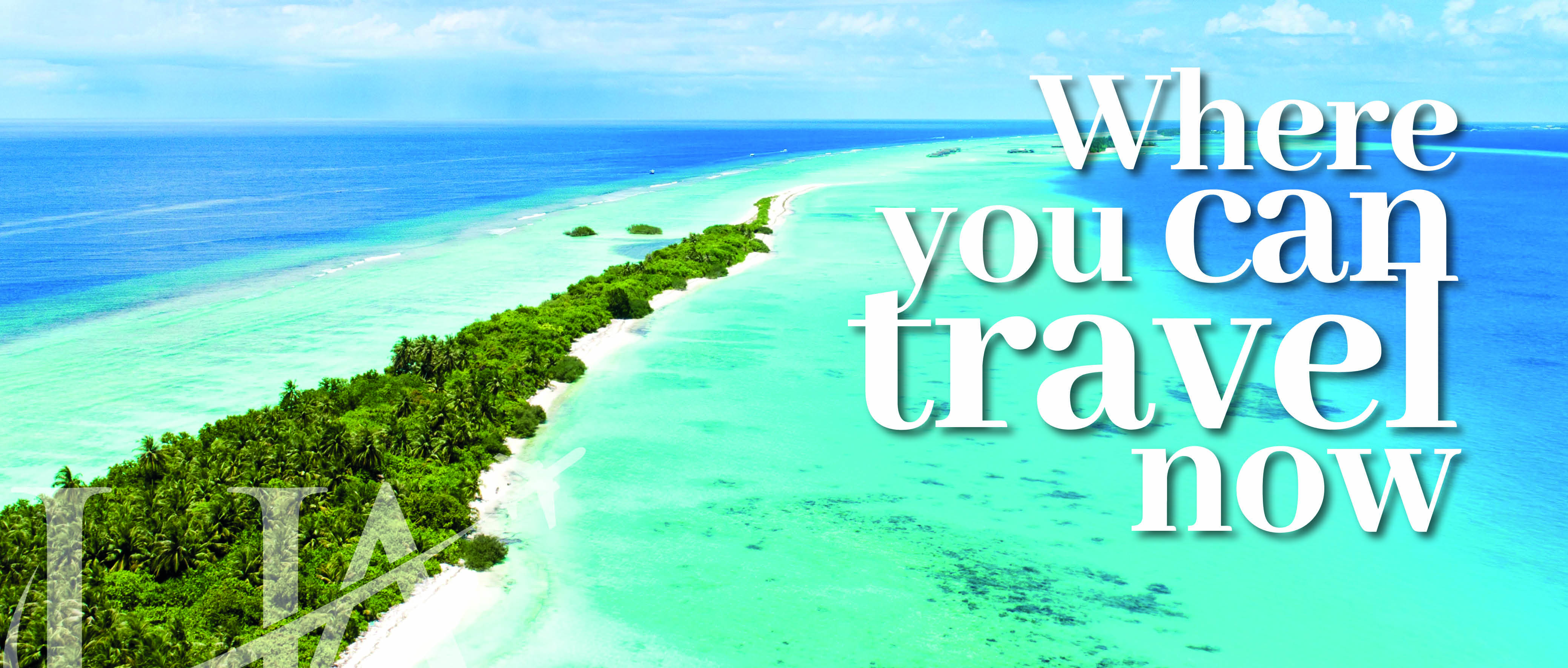 Where you can travel now